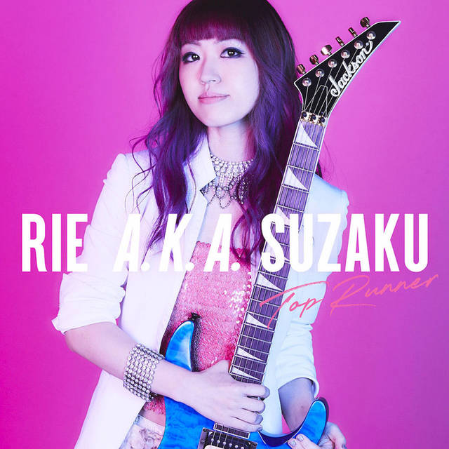 Rie a.k.a. Suzaku / Top Runner