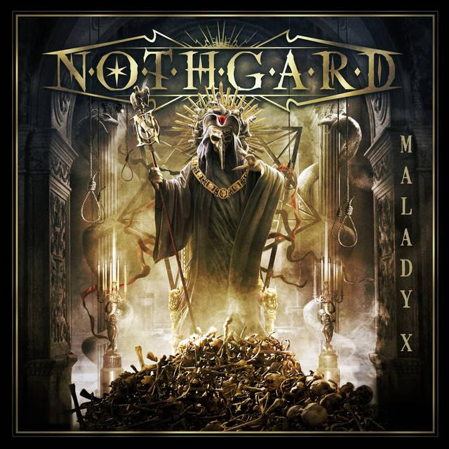 NOTHGARD / MALADY X