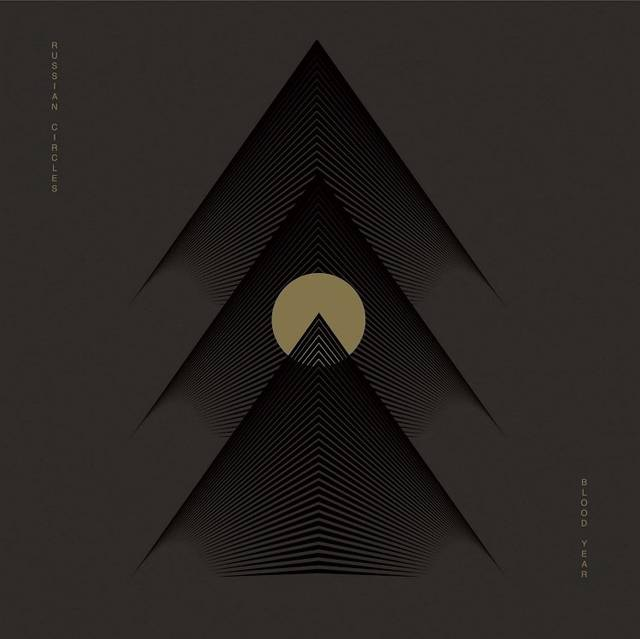 RUSSIAN CIRCLES / Blood Year