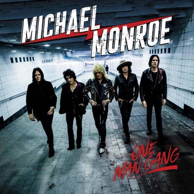 MICHAEL MONROE / One Man Gang