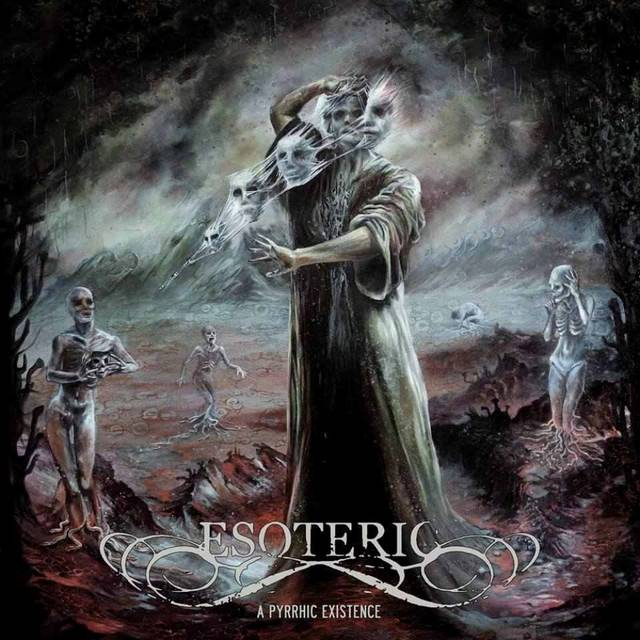 ESOTERIC / A Pyrrhic Existence
