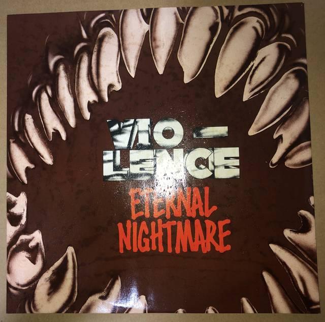 VIO-LENCE「ETERNAL NIGHTMARE...