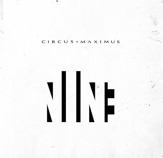 CIRCUS MAXIMUS「NINE」