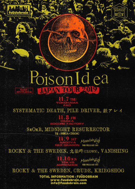 「POISON IDEA JAPAN TOUR 201...