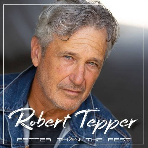 ROBERT TEPPER / Better Than...