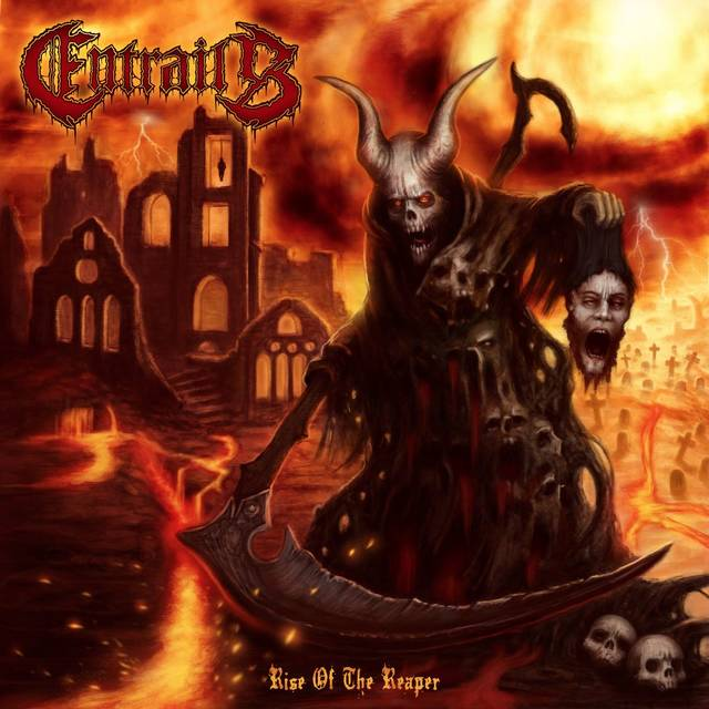 ENTRAILS / Rise Of The Reaper