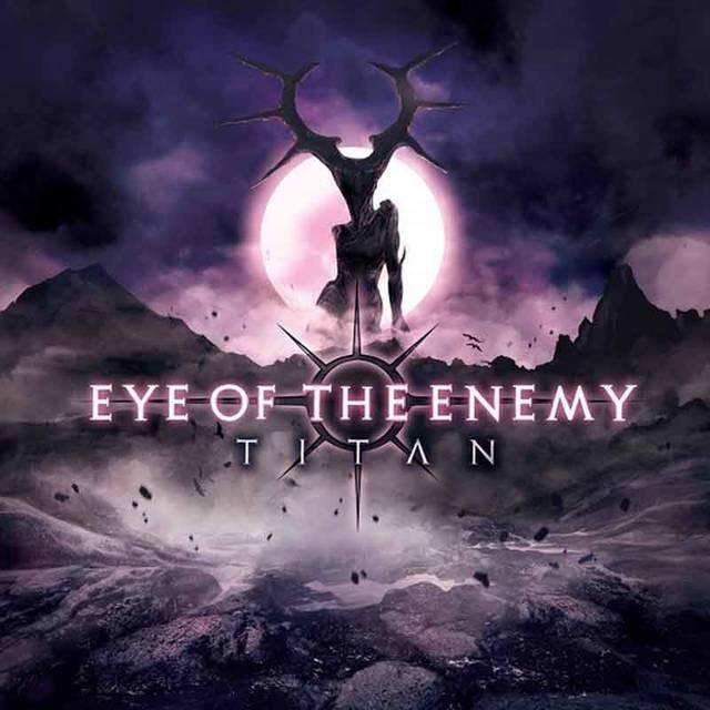 EYE OF THE ENEMY / Titan