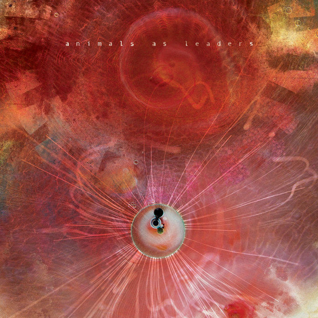 ANIMALS AS LEADERS『THE JOY ...