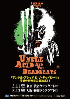 ドゥーム・メタルの雄UNCLE ACID & THE DEADBEATSが初来日!