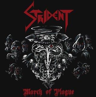 イスラエルのスラッシュ・メタルSTRIDENTが2ndアルバム『March Of Plague』をリリース!