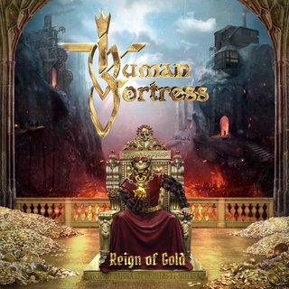 ドイツのパワー・メタルHUMAN FORTRESSが『Reign of Gold』を12月6日にリリース!