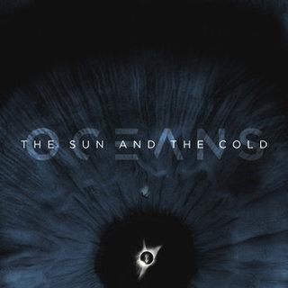 そして深海へ……メランコリック・メタルOCEANSが1stフルレングス・アルバム『The Sun And The Cold』をリリース!