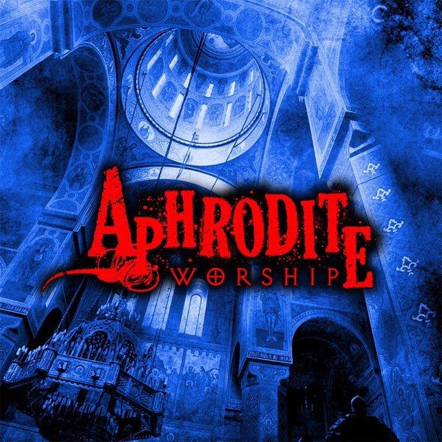 APHRODITE「WORSHIP」