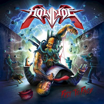 HOLYCIDE「FIST TO FACE」