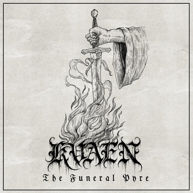KVAEN「THE FUNERAL PYRE」