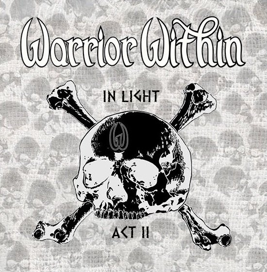 WARRIOR WITHIN「IN LIGHT ACT Ⅱ」