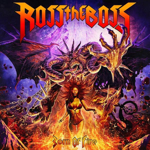 ROSS THE BOSS『Born Of Fire』
