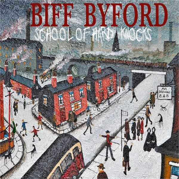 BIFF BYFORD『School Of Hard ...