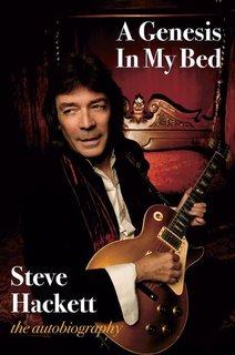 Steve Hackettが自伝『A Genesis In My Bed』を7月に発売!