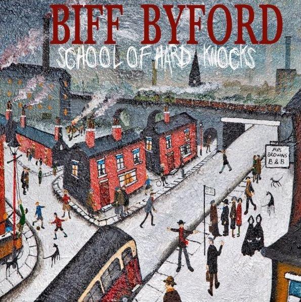 BIFF BYFORD『School Of Hard ...