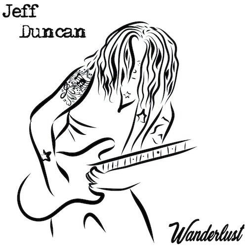 JEFF DUNCAN『Wanderlust』