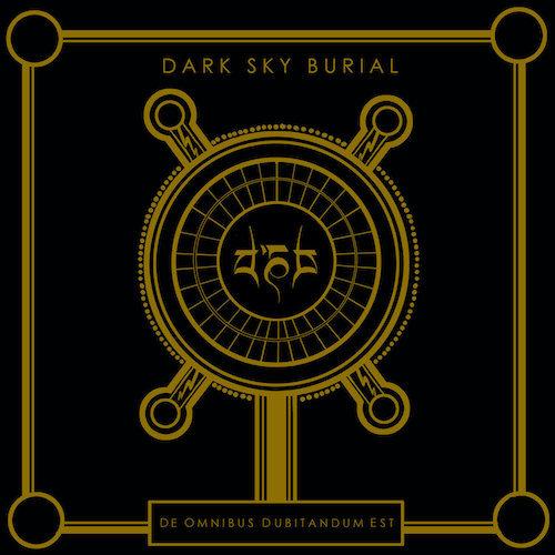DARK SKY BURIAL『De Omnibus ...