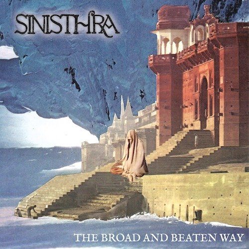 SINISTHRA『The Broad And Bea...