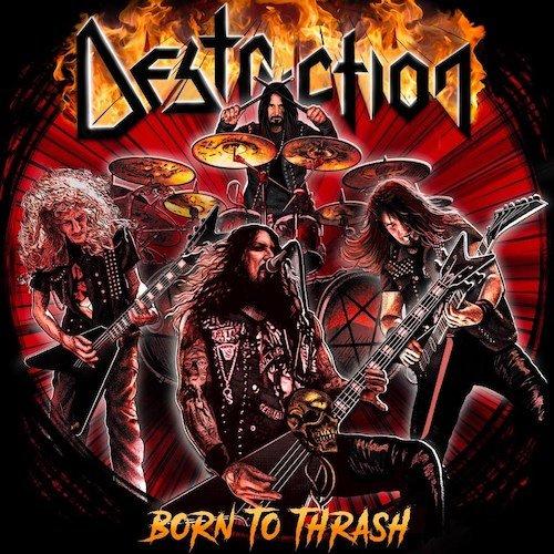 DESTRUCTION『Born To Thrash ...