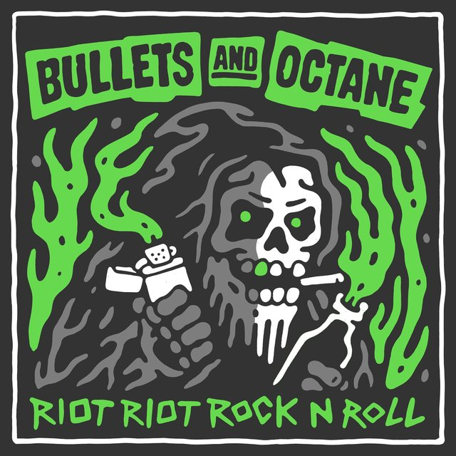 BULLETS AND OCTANE「RIOT RIO...