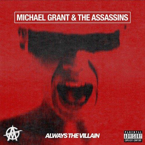 MICHAEL GRANT & THE ASSASSI...