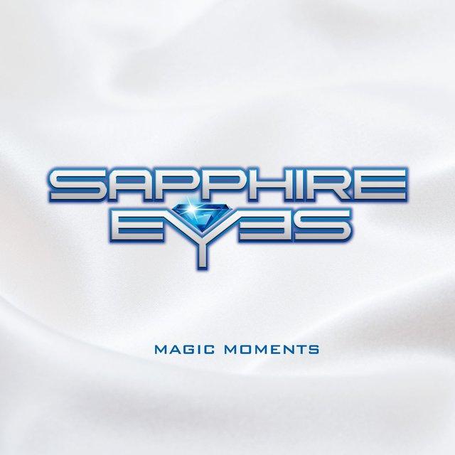 SAPPHIRE EYES「MAGIC MOMENTS」