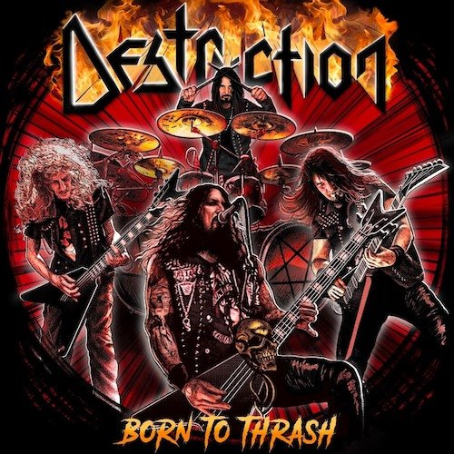 DESTRUCTION『Born To Thrash ...