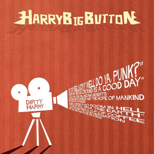 HARRY BIG BUTTON「DIRTY HARRY」