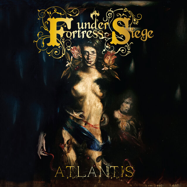 FORTRESS UNDER SIEGE「ATLANTIS」