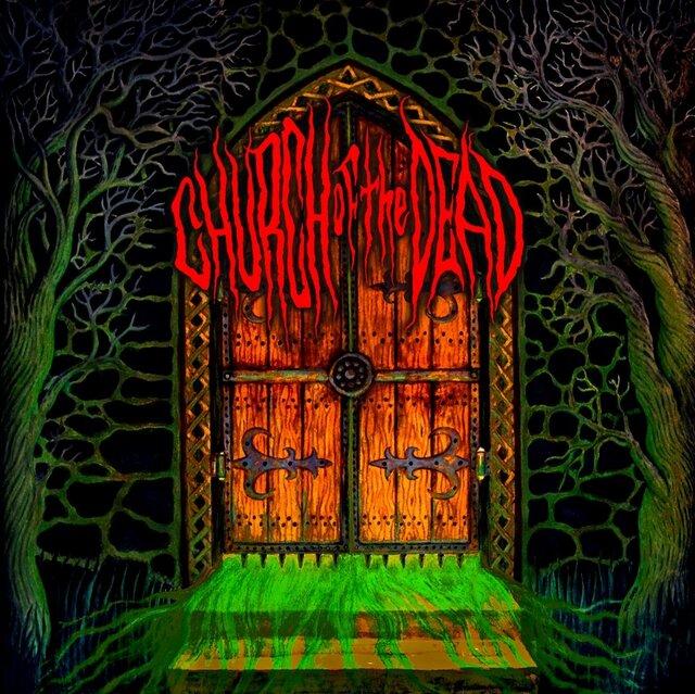 CHURCH OF THE DEAD「CHURCH O...
