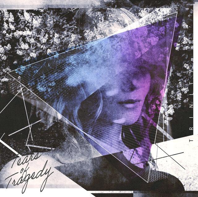 TEARS OF TRAGEDY「TRINITY」