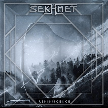 SEKHMET「REMINISCENCE」