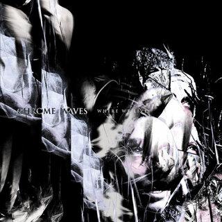 USのポスト・ブラック・メタル・バンドChrome Wavesがニュー・アルバムをリリース