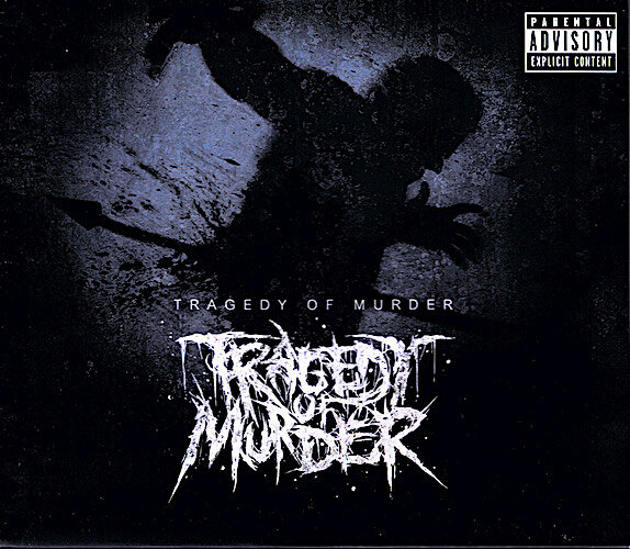 TRAGEDY OF MURDER『Tragedy O...