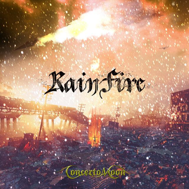 CONCERTO MOON「RAIN FIRE」