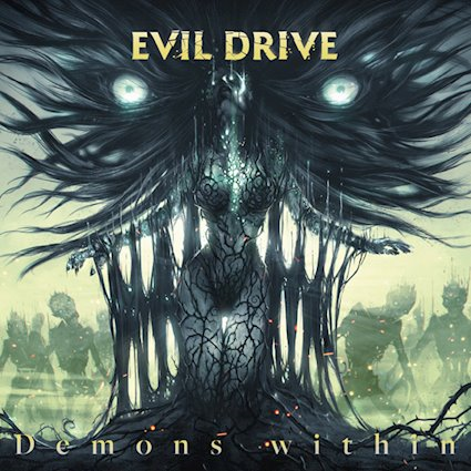 EVIL DRIVE「DEMONS WITHIN」