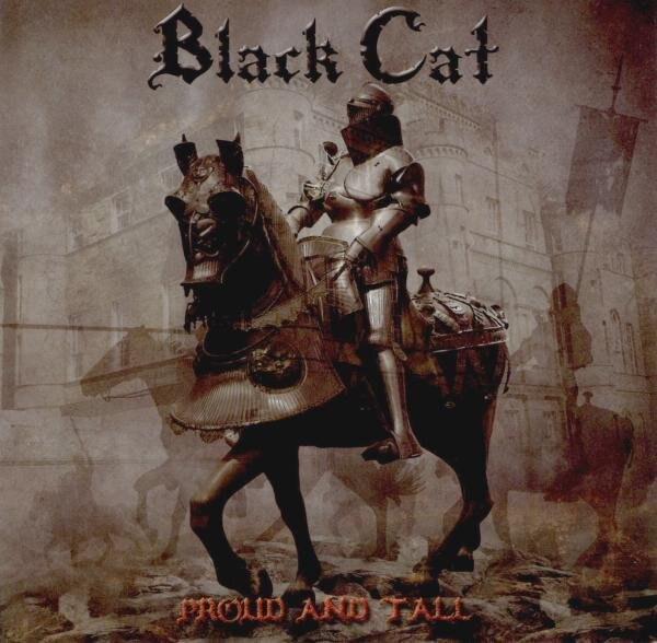 BLACK CAT「PROUD AND TALL」