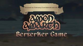 鎚ぶん回して戦え!AMON AMARTHのモバイル・ゲーム『Berserker』!