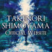 TAKENORI SHIMOYAMA Official Website