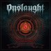 UK Thrashers 'ONSLAUGHT' will release... - Onslaught official | Facebook