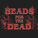 Heads For the Dead - ホーム   Facebook
