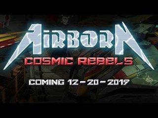 イタリアのパワー・メタルAIRBORNがビデオ・ゲーム『Cosmic Rebels』をリリース!