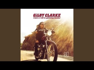 Gilby Clarke(元GUNS N' ROSES)が新曲「Rock N Roll Is Getting Louder」を公開!
