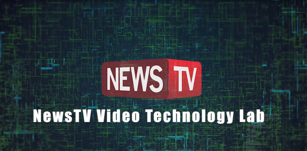 NewsTV Video Technology Labって知ってる?