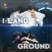 勝利するのはI-LANDかGROUNDか!?オーディション番組「I-LAND」特集【第5話】☆ - 韓国情報サイト Daon[ダオン]